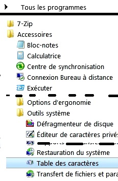 Tous les programmes -> Accessoires -> Outils système -> Table de caractères